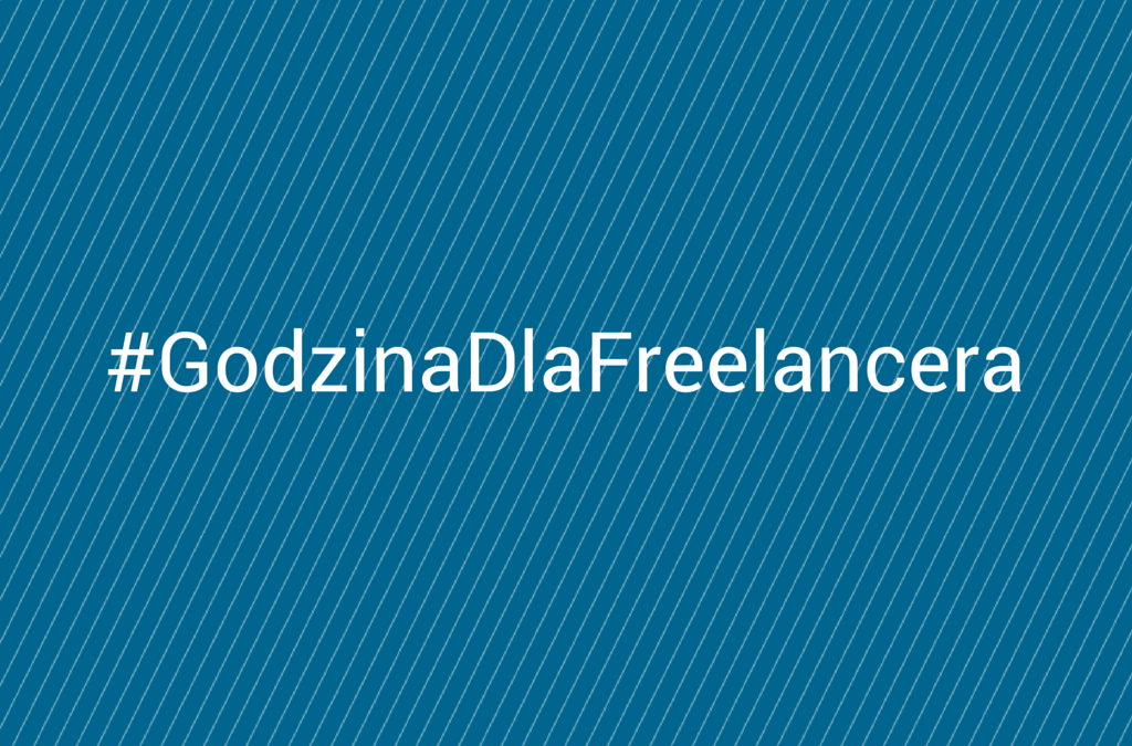 #GodzinaDlaFreelancera – podejmij wyzwanie!