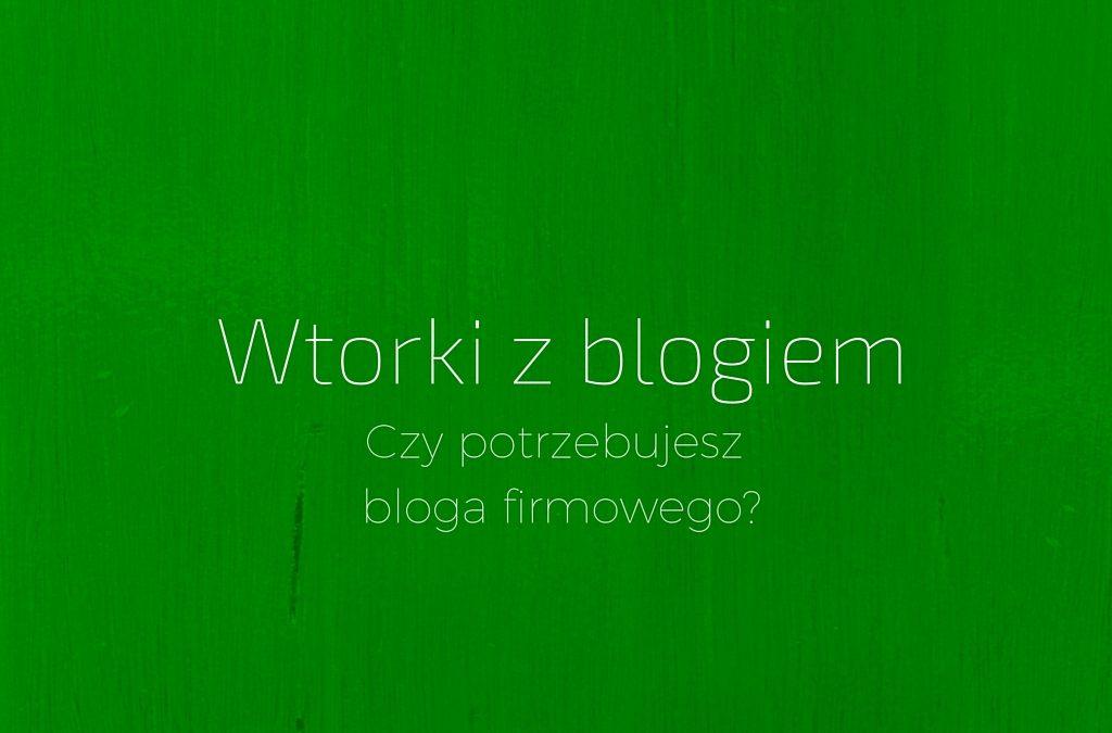 Blog firmowy – czy warto go mieć?